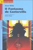 Fantasma de canterville, o - uma novela e tres contos - coleçao reencontro - Scipione