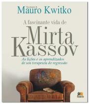 Fascinante Vida De Mirta Kassov, A - Besourobox