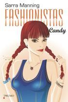 Fashionistas: Candy - Prumo -
