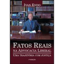 Fatos reais na advocacia liberal - Scortecci Editora -