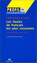 Fautes de francais les plus courantes, les - Hatier