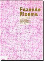 FAZENDO RIZOMA - VARIOS 1 Ed 2008 - ISBN - 9788577150823 - Hedra