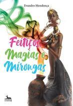 Feitiços Magias E Mirongas - ANUBIS