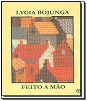 Feito a mao - Casa lygia bojunga