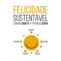 Felicidade sustentável - Scortecci Editora -