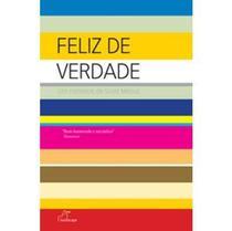 Feliz de Verdade - Landscape