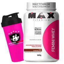 Femini Whey 900g Chocolate + Coqueteleira - Max Titanium -
