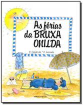 Ferias da bruxa onilda, as - colecao bruxa onilda - Scipione
