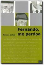 Fernando me perdoa - Limiar