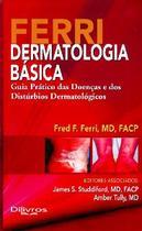 Ferri Dermatologia Basica  Guia Pratico Das Doencas E Dos Disturbios Derma - Di livros