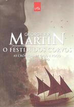 FESTIM DOS CORVOS - AS CRONICAS DO GELO E FOGO LIVRO 4 - 4ª ED - Suma De Letras (Cia Das Letras)