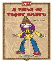 Filha De Tupac Amaru - Lazuli - literatura