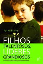 Filhos Talentosos, Líderes Grandiosos - Landscape