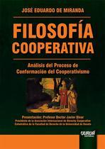 Filosofía Cooperativa - Análisis del Proceso de Conformación del Cooperativismo - Juruá