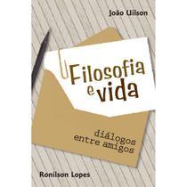 Filosofia e vida - Scortecci Editora -