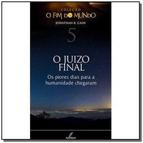 FIM DO MUNDO, O - VOL. 5 - O JUIZO FINAL - 1a - Danprewan -
