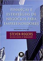 Finanças e Estratégias de Negócios para Empreendedores - Bookman