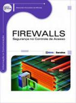 Firewalls - segurança no controle de acesso - Erica