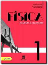 Fisica - contexto & aplicacoes                  01 - Scipione -