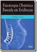 Fisioterapia obstetrica baseada em evidencias - Medbook -