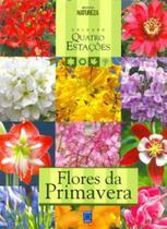 Flores da Primavera (Quatro Estações) - Europa -
