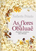 Flores De Obaluae - Legiao - Edicoes besourobox ltda