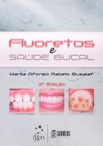 Fluoretos e Saúde Bucal - Santos