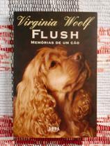 Flush - Memórias de um Cão - Virginia Woolf - LPm