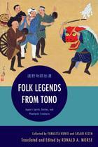 Folk Legends from Tono - Rowman  littlefield publishing group inc