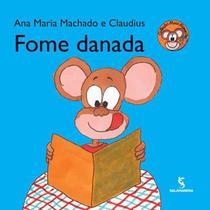 Fome danada - Editora Salamandra