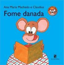 Fome danada - Salamandra Literatura (Moderna)