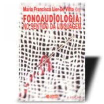 Fonoaudiologia - no sentido da linguagem - Cortez -