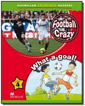 Football crazy  what a goal - Macmillan