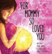 For Mommy So Loved You - Renursing Edu