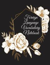 Foreign Language Vocabulary Notebook - Inge baum