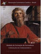 Formação de formadores ii - apostila - Armazem