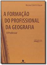 Formacao do profissional da geografia, a: o profes - Unijui -