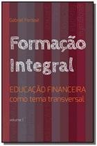 Formacao integral educacao financeira como tema tr - Dsop