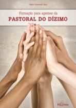 Formação para agentes da pastoral do dizimo - Pao e vinho