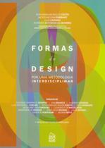 Formas do Design - Por Uma Metodologia Interdisciplinar - Rio books
