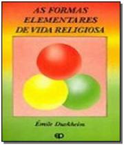 Formas elementares de vida religiosa, as: o sistem - Paulus -