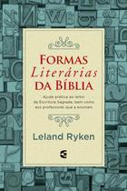 Formas literárias da Bíblia, Leland Ryken - Cultura Cristã