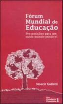 Forum mundial de educaçao - Instituto Paulo Freire