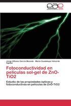 Fotoconductividad en películas sol-gel de ZnO-TiO2 - Ks Omniscriptum Publishing
