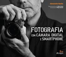 Fotografia com Câmara Digital e Smartphone - Fca Design -