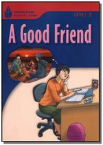 Foundations Reading Library Level 3.3 - A Good Friend - Cengage -