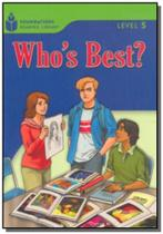 Foundations Reading Library Level 5.1 - Whos Best - Cengage