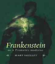 Frankenstein - colecao mestre do terror - Nova fronteira -
