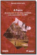 Fresta, A: Ex-moradores de Rua Como Camponeses Num Assentamento do Mst - Humanitas fflch - usp
