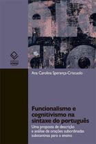 Funcionalismo e cognitivismo na sintaxe do português - Unesp